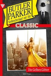 Butler Parker Classic 66 - Kriminalroman Die Gelben Götter