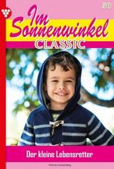 Im Sonnenwinkel Classic 50 - Familienroman Der kleine Lebensretter