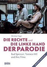 Die rechte und die linke Hand der Parodie - Bud Spencer, Terence Hill und ihre Filme Bud Spencer, Terence Hill und ihre Filme