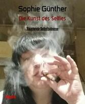 Die Kunst des Selfies Rauchende Selbstbildnisse