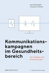 Kommunikationskampagnen im Gesundheitsbereich Grundlagen und Anwendungen