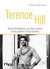 Terence Hill Kleine Anekdoten aus dem Leben eines großen Schauspielers