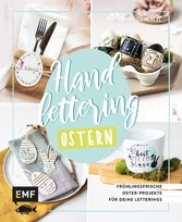 Handlettering Ostern Frühlingsfrische Oster-Projekte für deine Letterings