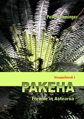 Pakeha Fremde in Aotearoa (Neuseeland 1)