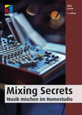 Mixing Secrets Musik mischen im Homestudio