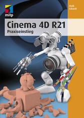 Cinema 4D R21 Praxiseinstieg