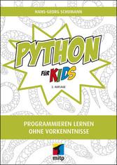 Python für Kids Programmieren lernen ohne Vorkenntnisse