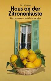 Haus an der Zitronenküste Eine Hommage an mein Ferienparadies