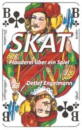 Skat - Plauderei über ein Spiel