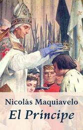 Maquiavelo - El Príncipe