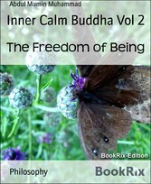 Inner Calm Buddha Vol 2 The Freedom of Being