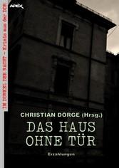 DAS HAUS OHNE TÜR - ERZÄHLUNGEN Im Dunkel der Nacht - Krimis aus der DDR, Band 2