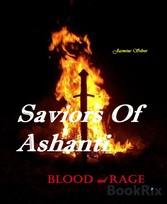 Saviors Of Ashanti#1 Blood and Rage