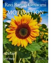 MOTIVATION AN ESSAY