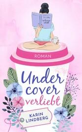 Undercover verliebt Liebesroman