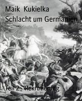 Schlacht um Germanien Teil 2 - Rekrutierung