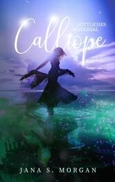 Göttliches Schicksal: Calliope