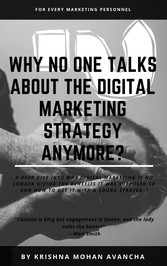 Why no one talks about Digital Marketing Strategy anymore? Create the perfect marketing strategy-mix for success