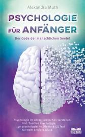 Psychologie für Anfänger - Der Code der menschlichen Seele & EQ Test
