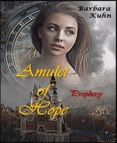 Amulet of hope Prophecy