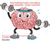 Brain Challenge Puzzles: A Fun Way to Learn Vocabulary - Grade 7 and 8 Part 3 Practice your vocabulary - HOME SCHOOL TOOL