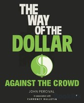 The Way of the Dollar Trading currencies for profit