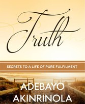 TRUTH Secrets of a life of pure fulfilment.Self discovery.Building a Sustainable brand