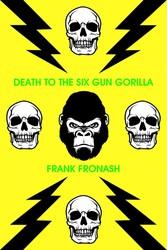 Death to the Six-Gun Gorilla