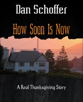 How Soon Is Now A Real Thanksgiving Story