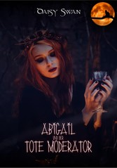 Abigail und der tote Moderator Ein Fantasy-Heimatroman
