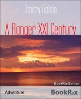 A Ranger XXI Century