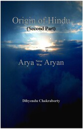 Origin of Hindu (Second Part) Arya Never Was Aryan ??????? ??????? - ????