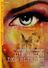 DIE AUGEN DER BLINDEN Kosmologien - Science Fiction aus der DDR, Band 9