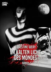 IM KALTEN LICHT DES MONDES Der klassische München-Krimi!