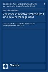 Zwischen innovativer Polizeiarbeit und neuem Management Herausragende Abschlussarbeiten der Hochschulen für den öffentlichen Dienst 2019