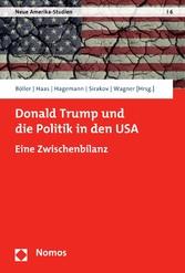 Donald Trump und die Politik in den USA Eine Zwischenbilanz