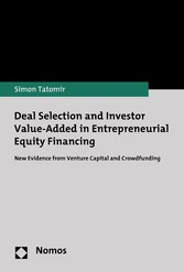Deal Selection and Investor Value-Added in Entrepreneurial Equity Financing New Evidence from Venture Capital and Crowdfunding