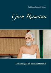 Guru Ramana Erinnerungen an Ramana Maharshi