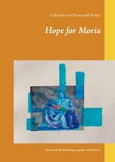 Hope for Moria Eine Stadt für Flüchtlinge anstelle von Barbarei