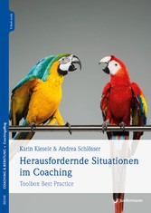 Herausfordernde Situationen im Coaching Toolbox Best Practice