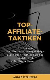 Top-Affiliate-Taktiken Entdecken Sie über 8 leistungsfähige Methoden, mit denen Sie Wohlstand schaffen können ...
