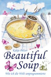 Beautiful Soup oder Wie ich die Welt umprogrammierte