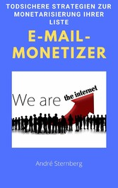 E-Mail-Monetizer Todsichere Strategien zur Monetarisierung Ihrer Liste