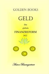 Geld. Die globale Finanzreform 2ß22