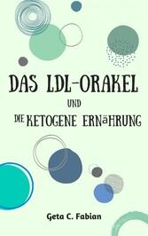 Das LDL-Orakel und die ketogene Ernährung