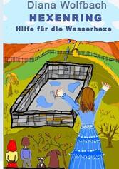 HEXENRING Hilfe für die Wasserhexe