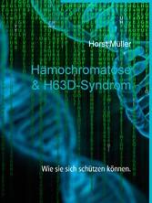 & H63D-Syndrom Wie sie sich schützen können.