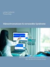& verwandte Syndrome Eine kompakte Einführung inklusive des H63D-Syndroms