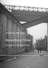 Minoritäre Filme Die eigenen Angelegenheiten