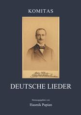 Deutsche Lieder Neun Lieder mit Klavierbegleitung und ein Klavierstück